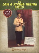 The Low G String Tuning Ukulele by Ron Middlebrook + CD / ukulele + tablature