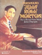 "Ferdinand ""Jelly Roll"" Morton: The Collected Piano Music"