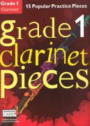 GRADE 1 - 15 Popular Practice Pieces + Audio Online / klarinet