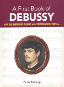 A First Book of DEBUSSY + Audio Online / easy piano