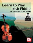 Learn To Play Irish Fiddle - Phil Berthoud