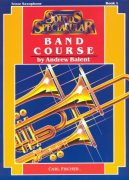 Sounds Spectacular: Band Course 1 by Andrew Balent / tenorový saxofon