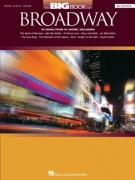 The Big Book Of Broadway: 4th Edition