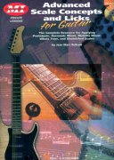 ADVANCED SCALE CONCEPTS AND LICKS FOR GUITAR + CD / kytara + tabulatura