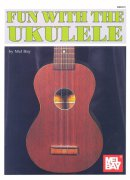 FUN WITH THE UKULELE +  Audio Online