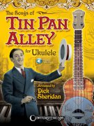 The Songs of TIN PAN ALLEY for Ukulele + Audio Online