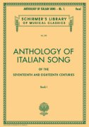 Anthology of ITALIAN SONG of the 17th and 18th Centuries, Book 1 / zpěv + klavír
