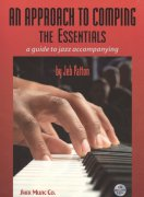 An Approach to Comping: The Essentials - a guide to jazz accompanying + 2x CD