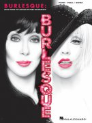 BURLESQUE: music from the motion picture soundtrack // piano/vocal/guitar