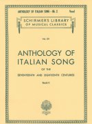Anthology of ITALIAN SONG of the 17th and 18th Centuries, Book 2 / zpěv + klavír