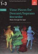 Time Pieces 1 for Descant (Soprano) Recorder / zobcová flétna + klavír