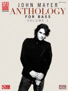 John Mayer: Anthology for Bass / basová kytara + tabulatura