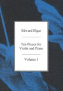 Edward Elgar: Ten Pieces for Violin and Piano 1 (pieces 1-5) / 10 skladeb pro housle a klavír 1 (skladby 1-5)