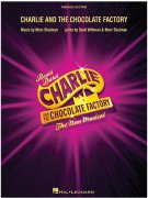 Charlie And The Chocolate Factory - The New Musical (Vocal Selections) - Karlík a továrna na čokoládu