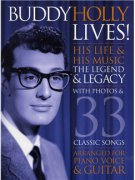 Buddy Holly Lives! His Life And His Music - The Legacy and The Legend