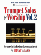 Trumpet Solos for Worship, Vol. 2 +  CD trubka a klavírt od  Brant Adams