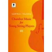 CHAMBER MUSIC FOR YOUNG STRING PLAYERS 3 - Rossa Laszlo + Szilvay Geza