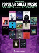 Popular Sheet Music: 30 Hits from 2015-2017 for easy piano