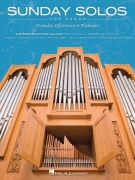 SUNDAY SOLOS for Organ - 30 Preludes, Offertories & Postludes / varhany
