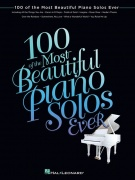 100 Of The Most Beautiful Piano Solos Ever - sólové skladby pro klavír