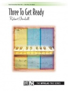 Three to Get Ready - Robert D. Vandall
