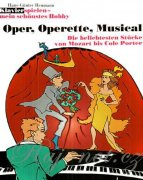 Opera, Operetta, Musical - Hans-Guenter Heumann - A piece of Mozart by Cole Porter