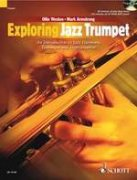 Exploring Jazz Trumpet + CD - An Introduction to Jazz Harmony, Technique and Improvisation - Ollie Weston