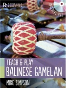 Teach And Play Balinese Gamelan + DVD od Mike Simpson