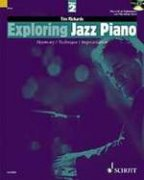Exploring Jazz Piano 2 + CD - Harmony / Technique / Improvisation - Tim Richards