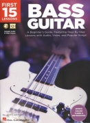 First 15 Lessons: Bass Guitar + Audio & Video Online / tabulatura