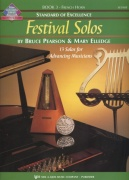 Standard of Excellence: Festival Solos 3 + Audio Online / lesní roh