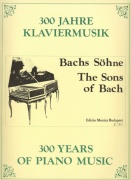 300 Years of Piano Music: THE SONS OF BACH / klavír