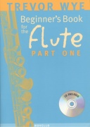 TREVOR WYE: Beginner's Book for the Flute 1 + CD / škola hry na příčnou flétnu