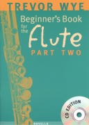 TREVOR WYE: Beginner's Book for the Flute 2 + CD / školy hra na příčnou flétnu
