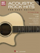 Acoustic Rock Hits For Easy Guitar - Second Edition