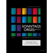 Sonntagsorgel, Volume II Easy organ music for church services and teaching. Meditative Music - Pastorals