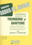 ARBAN-ST.JACOME: Comprehensive Course for Trombone (Baritone B.C.) / škola hry na trombone a baritone