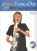 A New Tune A Day - Book 1 + CD / škola hry na altový saxofon