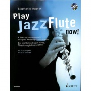 Wagner Stephanie Play jazz flute now + CD