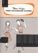 Prep Accordion Course Book 1B / škola hry na akordeon