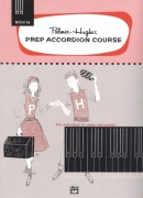 Prep Accordion Course Book 2A / škola hry na akordeon