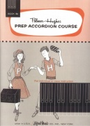 Prep Accordion Course Book 3B / škola hry na akordeon