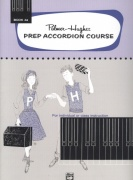 Prep Accordion Course Book 4A / škola hry na akordeon