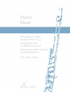 Six Sonatas for Flute and Basso Continuo op. 2/1-3 Volume 1 - Blavet, Michel