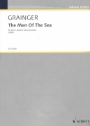 Grainger: The Men Of The Sea / zpěv + klavír