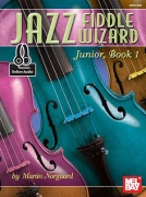 Jazz Fiddle Wizard Junior - Book 1 (Book/Online Audio) od Martin Norgaard