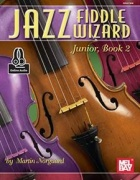 Jazz Fiddle Wizard Junior, Book 2 od Martin Norgaard