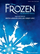 Disney's Frozen - The Broadway Musical - Piano/Vocal Selections