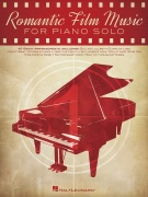 Romantic Film Music - 40 Great Arrangements for Piano Solo
