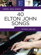 Really Easy Piano: 40 Elton John Songs